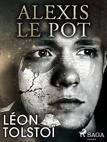 Alexis le Pot (French Edition)