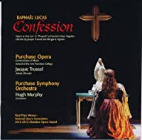 Raphael Lucas: Confession by Purchase Opera (2011-09-13)