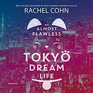 My Almost Flawless Tokyo Dream Life audiobook cover art
