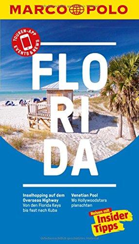 Preisvergleich Produktbild MARCO POLO Reiseführer Florida: Reisen mit Insider-Tipps. Inklusive kostenloser Touren-App & Events&News