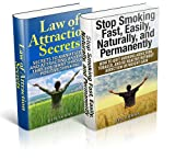 Law of Attraction Secrets & Stop Smoking Fast Box Set: Secrets To Manifesting And Attracting Anything That You Want Through Positive Thinking, How to quit ... and be healthy (thesuccesslife.com Book 6)