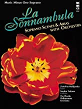 Music Minus One Soprano: Bellini: La Sonnambula: Scenes and Arias for Soprano and Orchestra (Book & CD) (Music Minus One (Numbered)) by Bellini, Vincenzo (1999) Paperback