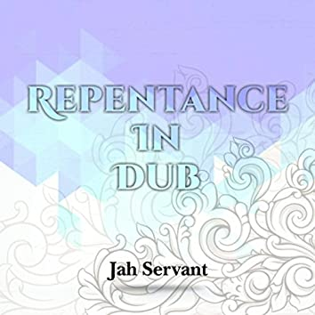 Repentance in Dub