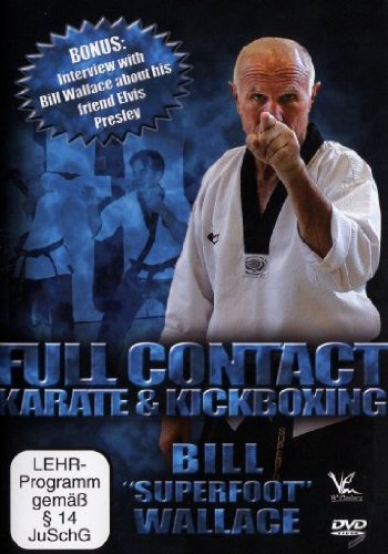 Full Contact - Karate & Kickboxing: Bill 'Superfoot' Wallace