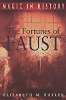The Fortunes of Faust (Magic in History)