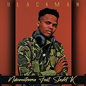 Ndomutevera (feat. Shylet K)