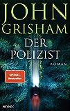 John Grisham: Der Polizist