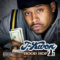 Hood Hop 2.5 by J-Kwon (2009-07-28)