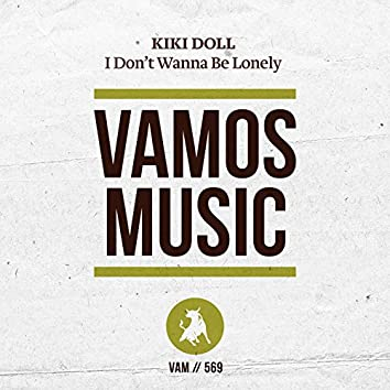 I Don't Wanna Be Lonely (Club Mix)