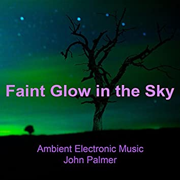 Faint Glow in the Sky