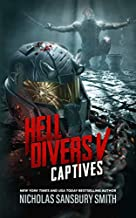 Hell Divers V: Captives (Hell Divers Series, Book 5)