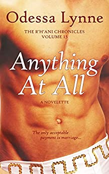 [Odessa Lynne]のAnything At All (The R'H'ani Chronicles Book 13) (English Edition)