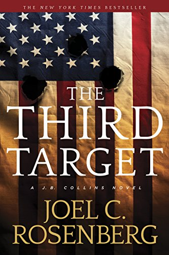 The Third Target: A J. B. Collins Series Political and Military Action Thriller (Book 1) (J. B. Collins Novel)
