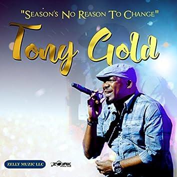 Season's No Reason To Change - Single