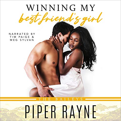 Winning My Best Friend's Girl Audiobook By Piper Rayne cover art