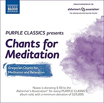 Purple Classics Presents: Chants for Meditation