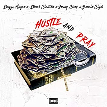 Hustle and Pray