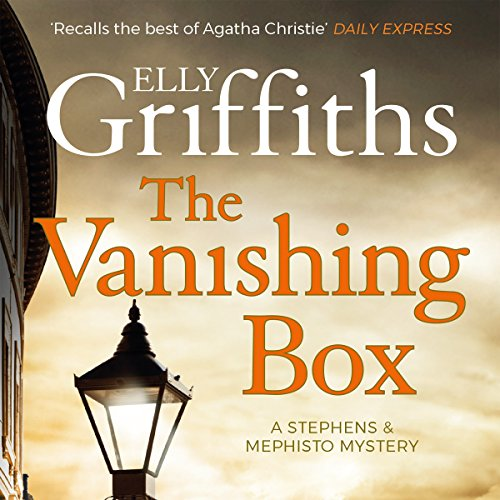 The Vanishing Box     Stephens and Mephisto Mystery 4              By:                                                                                                                                 Elly Griffiths                               Narrated by:                                                                                                                                 Luke Thompson                      Length: 8 hrs and 11 mins     136 ratings     Overall 4.6