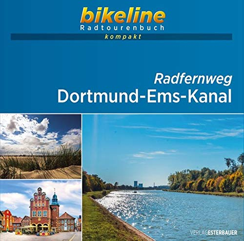Dortmund-Ems-Kanal: 1:50.000, 350 km, GPS-Tracks Download, Live-Update (bikeline Radtourenbuch kompakt)