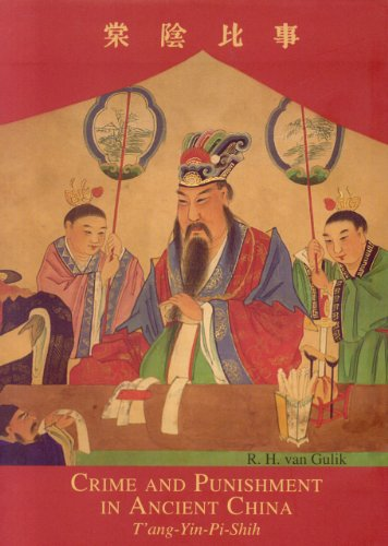 Crime And Punishment In Ancient China: The T'ang-yin-pi-shih