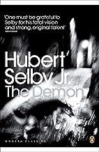 Demon (Penguin Modern Classics) by Hubert, JR. Selby (2011-08-01)