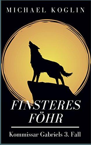 Finsteres Föhr: Kommissar Gabriels 3. Fall