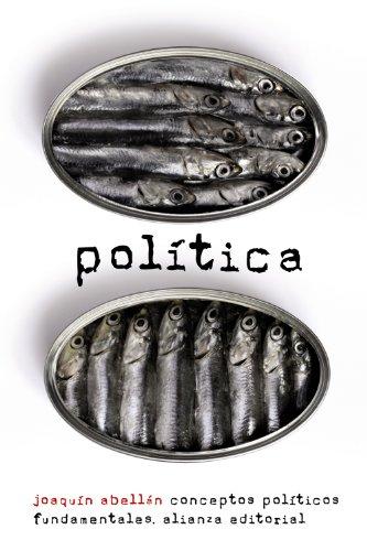 Política: Conceptos políticos fundamentales (El libro de bolsillo - Ciencias sociales)