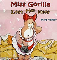 Miss Gorilla Lost Her Keys