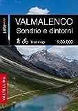 La Valmalenco Sondrio e dintorni. Cartografia escursionistica in scala 1:30.000 della Valmalenco e zona Sondrio e dintorni