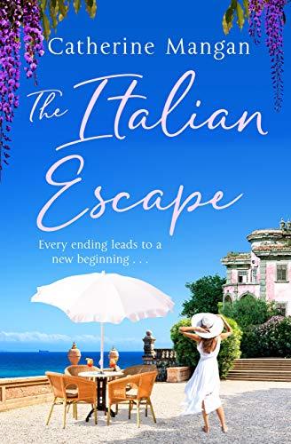 The Italian Escape: The perfect summer read, full of adventure, romance and Aperol spritz! (English Edition)