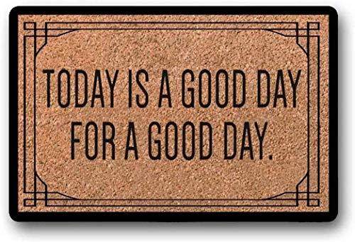LHM Today is A Good Day for A Good Day Felpudo pintado a mano con cita única y linda decoración del hogar, frase positiva inspiradora encantadora 40 x 60 cm