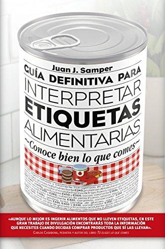 Guía definitiva para interpretar etiquetas alimentarias (Salud)
