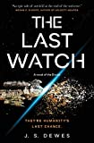 The Last Watch (The Divide Series, 1)
