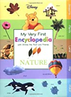 My Very First Encyclopedia with Winnie the Pooh and Friends: Nature