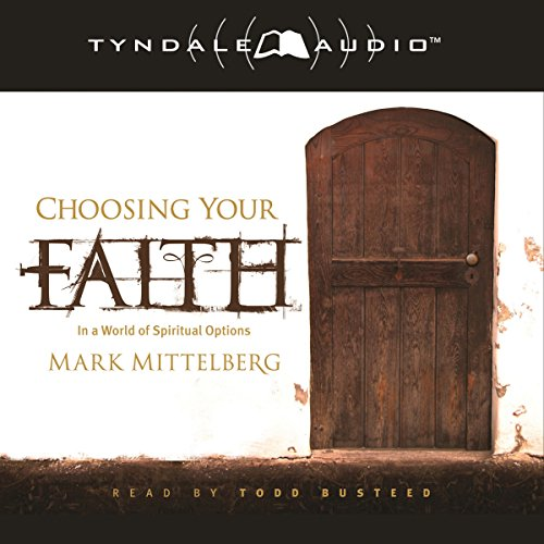 Choosing Your Faith audiobook cover art