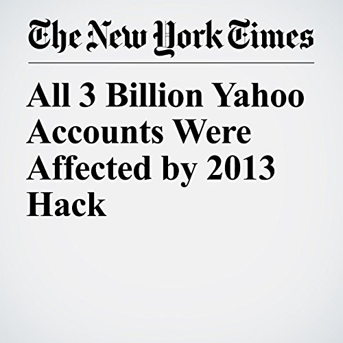 All 3 Billion Yahoo Accounts Were Affected by 2013 Hack copertina