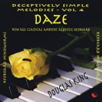 Vol. 4-Daze-Deceptively Simple Melodies