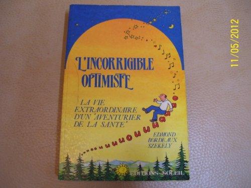 L'incorrigible optimiste