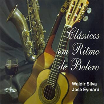Waldir Silva: Classicos Em Ritmo De Bolero