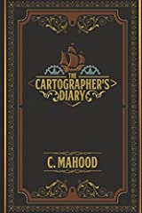 The Cartographer's Diary: A Steampunk Journal Paperback