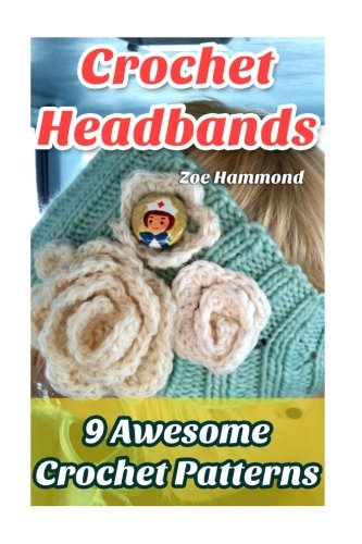 Crochet Headbands: 9 Awesome Crochet Patterns