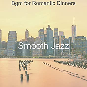 Bgm for Romantic Dinners
