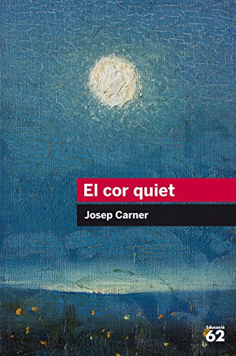 El cor quiet (Educació 62)