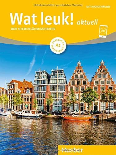 Wat leuk! aktuell A1: Der Niederländischkurs / Kursbuch und Arbeitsbuch mit Audios online