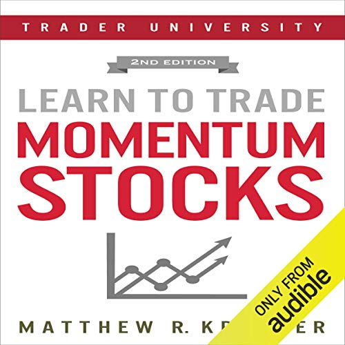 Learn to Trade Momentum Stocks Audiobook By Matthew R. Kratter cover art