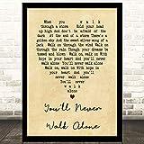 EaYanery Youll Never Walk Alone - Canción con diseño de corazón vintage con texto en inglés 'Never Walk Alone', con marco