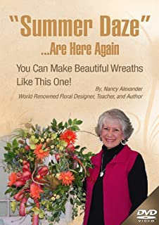 """Make a Spring & Summer Outdoor Wreath Door with """"Summer Daze"""" Instructional DVD by Nancy Alexander. Nancy of Ladybug Wreaths will Teach You through """"Summer Daze"""" to Design Your Own Beautiful Door Wreath With Her Informative, Instructional DVD. This is Like Having Nancy Standing Right beside You as She Teaches You to Design."""