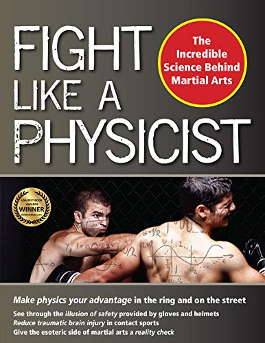 Fight Like a Physicist: The Incr...
