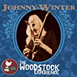 Johnny Winter: The Woodstock Experie Nce