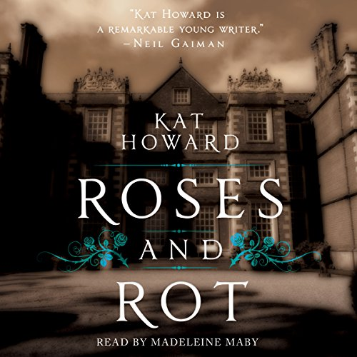 Roses and Rot audiobook cover art
